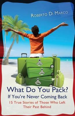 What do you pack if you're never coming back: Book preview