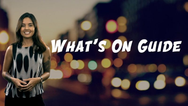 [VIDEO] What's On Guide || Oct. 6 - Oct. 13