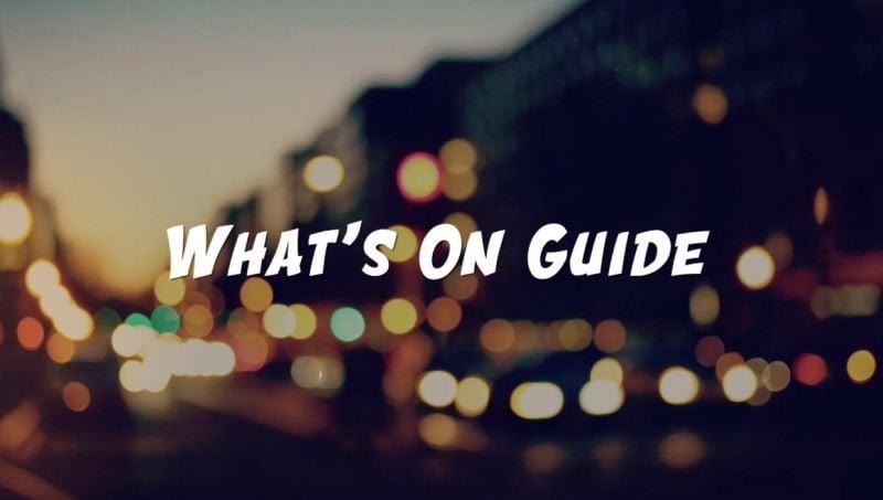 [VIDEO] What's On Guide || Nov. 10 - Nov. 17