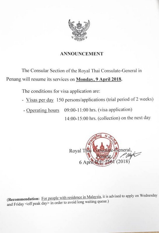 The notice says that the Consular Section of the Royal Thai Consulate General in Penang will resume its services on Monday, 9 April 2018.