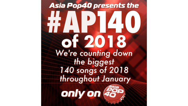 Asia Pop 40 counts down the top 140 songs in Asia of 2018